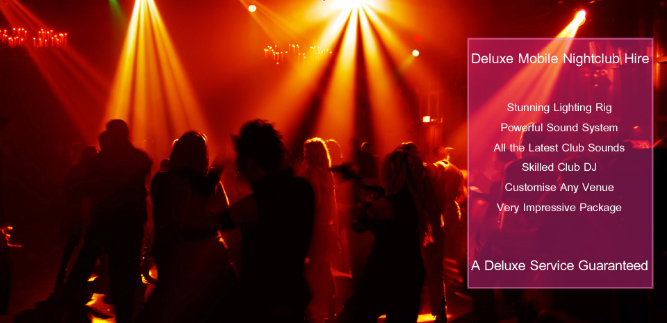 Mobile Nightclub - Stunning Lighting - Club DJ - Deckstar Deluxe